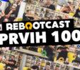 Rebootcast je stigao do 100. epizode!