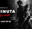 Pogledajte 5 Minuta Više Manje - The Last of Us