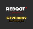 Reboot Stream Giveaway svaku srijedu od 17h!